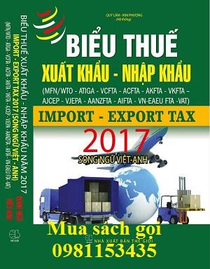 Sách biểu thuế xuất khẩu nhập khẩu 2017 song ngữ Việt Anh