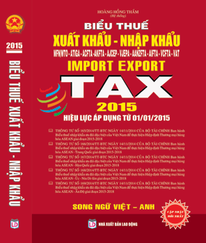 Biểu thuế xuất nhập khẩu 2015 song ngữ Việt Anh