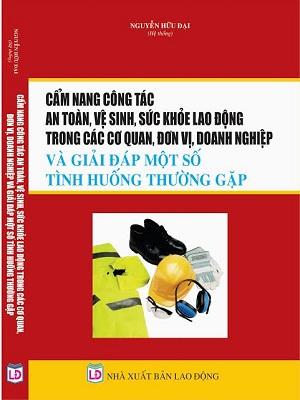 cẩm nang công tác an toàn vệ sinh sức khỏe lao động trong doanh nghiệp