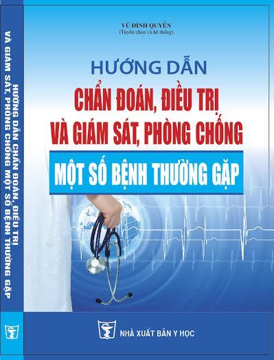 Hướng dẫn chẩn đoán, điều trị và giám sát, phòng chống một số bệnh thường gặp