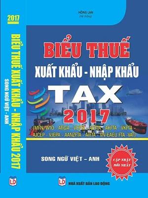 Sách biểu thuế xuất nhập khẩu song ngữ Việt Anh 2017
