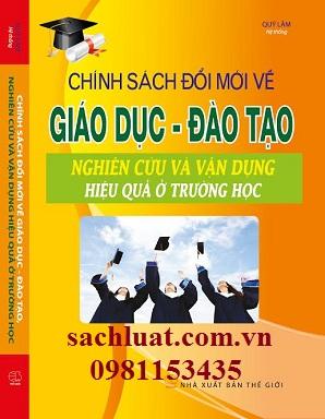 Sách chính sách đổi mới về giáo dục đào tạo nghiên cứu và vận dụng việu quả ở trường học
