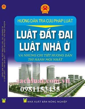 Sách hướng dẫn tra cứu pháp luật về luật đất đai, luật nhà ở
