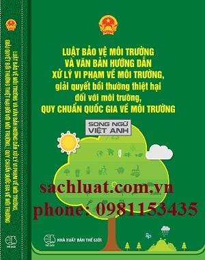 Sách luật bảo vệ môi trường và các văn bản hướng dẫn xử lý vi phạm về môi trường, giải quyết bồi thường thiệt hại đối với môi trường, Quy chuẩn quốc gia về môi trường