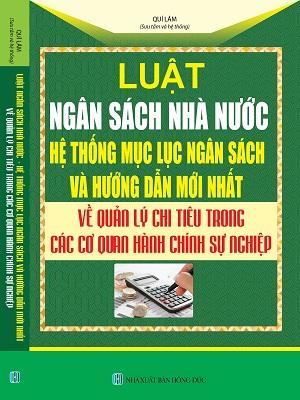 Sách luật ngân sách nhà nước, hệ thống mục lục ngân sách và hướng dẫn mới nhất