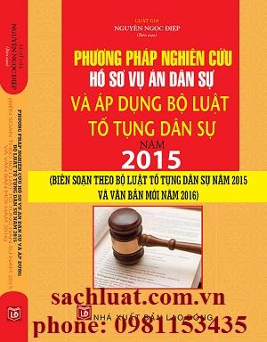 Sách phương pháp nghiên cứu hồ sơ vụ án dân sự và áp dụng bộ luật tố tụng dân sự 2015