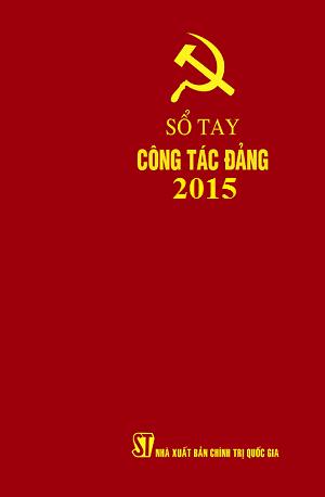 SỔ TAY  CÔNG TÁC ĐẢNG 2015