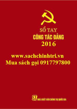 Sổ tay công tác Đảng năm 2016