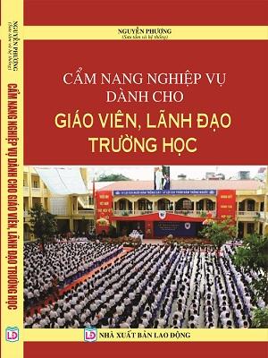 Cẩm Nang Nghiệp Vụ Dành Cho Giáo Viên, Lãnh Đạo Trường Học
