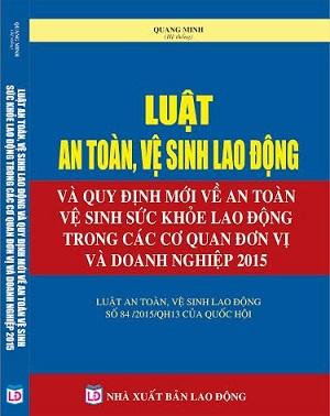 Luật an toàn vệ sinh lao động 2015