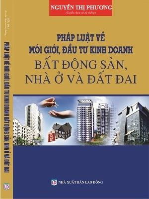 Pháp Luật Về Môi Giới Kinh Doanh Bất Động Sản Nhà ở và Đất đai