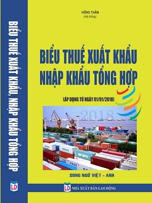 Sách Biểu Thuế Xuất Nhập Khẩu 2018 Song Ngữ Việt - Anh
