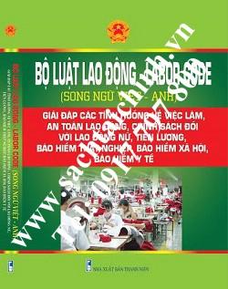 Sách bộ luật lao động 2016 (song ngữ Việt Anh)