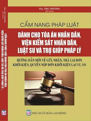 Sách cẩm nang pháp luật dành cho tòa án nhân dân, viện kiểm sát nhân dân và luật sư