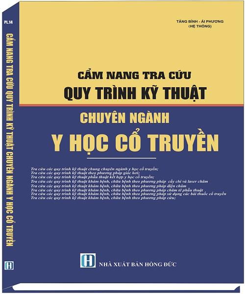 Sách Cẩm Nang Tra Cứu Quy Trình Kỹ Thuật Chuyên Ngành Y Học Cổ Truyền