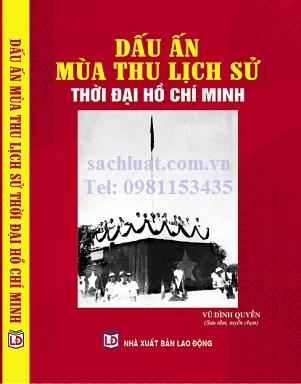 Sách dấu ấn mùa thu lịch sử thời đại Hồ Chí Minh