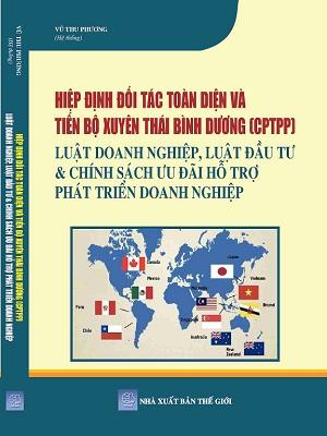 Sách Hiệp Định Đối Tác Toàn Diện Và Tiến Bộ Xuyên Thái Bình Dương