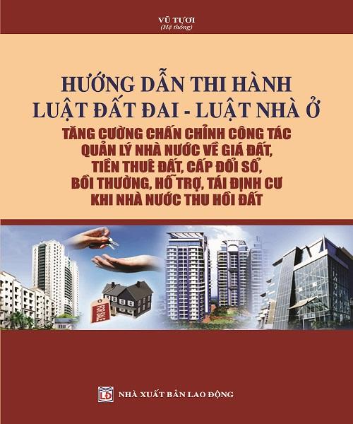 Sách Hướng dẫn thi hành Luật Đất đai – Luật Nhà ở