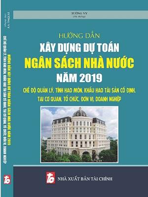 Sách Hướng Dẫn Xây Dựng Dự Toán Ngân Sách Nhà Nước Năm 2019