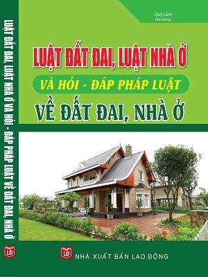 Sách Luật Đất Đai Luật Nhà Ở Hỏi Đáp Pháp Luật Về Đất Đai, Nhà Ở