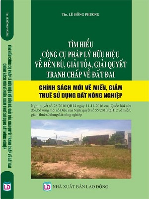 Sách tìm hiểu công cụ pháp lý hữu hiệu về đền bù giải tỏa, giải quyết tranh chấp về đất đai
