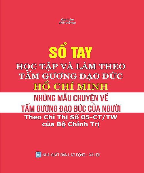 Sổ Tay Học Tập Và Làm Theo Tấm Gương Đạo Đức Hồ Chí Minh